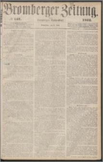 Bromberger Zeitung, 1862, nr 134