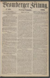 Bromberger Zeitung, 1862, nr 138