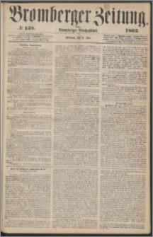 Bromberger Zeitung, 1862, nr 139