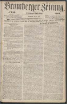 Bromberger Zeitung, 1862, nr 140