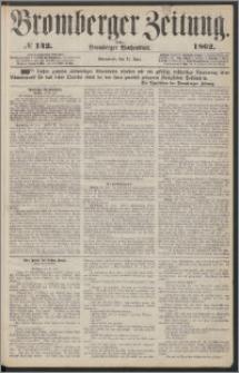Bromberger Zeitung, 1862, nr 142