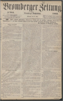 Bromberger Zeitung, 1862, nr 145