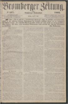 Bromberger Zeitung, 1862, nr 147