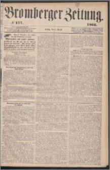 Bromberger Zeitung, 1862, nr 177