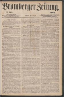 Bromberger Zeitung, 1862, nr 181