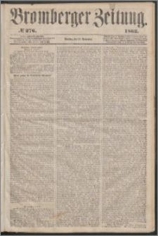 Bromberger Zeitung, 1862, nr 276