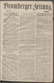 Bromberger Zeitung, 1863, nr 6
