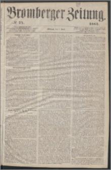 Bromberger Zeitung, 1863, nr 77