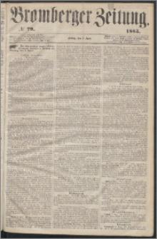 Bromberger Zeitung, 1863, nr 79