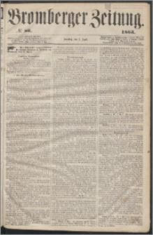 Bromberger Zeitung, 1863, nr 80