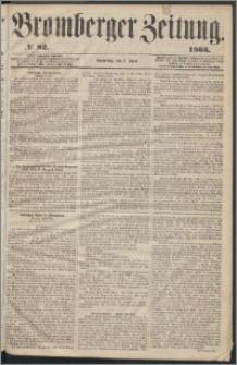 Bromberger Zeitung, 1863, nr 82