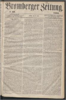 Bromberger Zeitung, 1863, nr 83