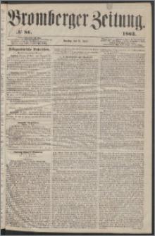 Bromberger Zeitung, 1863, nr 86