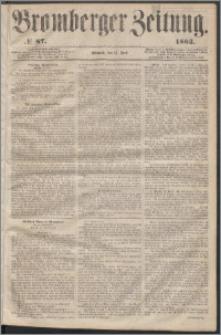 Bromberger Zeitung, 1863, nr 87