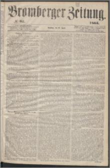 Bromberger Zeitung, 1863, nr 92