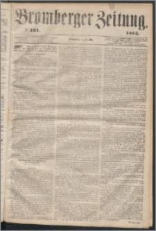 Bromberger Zeitung, 1863, nr 101