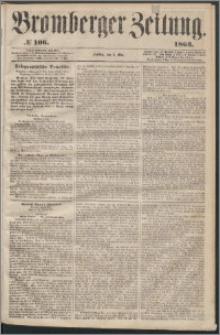 Bromberger Zeitung, 1863, nr 106