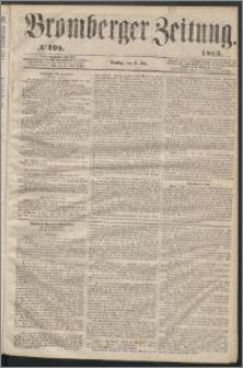 Bromberger Zeitung, 1863, nr 109