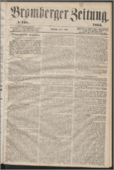 Bromberger Zeitung, 1863, nr 126