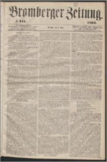 Bromberger Zeitung, 1863, nr 131