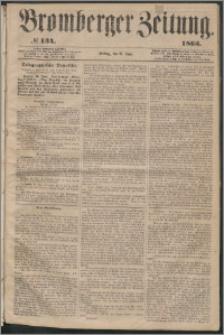 Bromberger Zeitung, 1863, nr 134