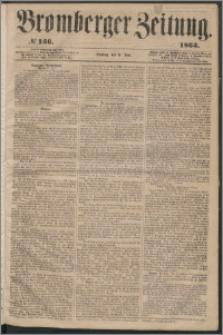 Bromberger Zeitung, 1863, nr 136