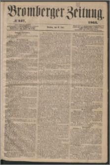 Bromberger Zeitung, 1863, nr 137