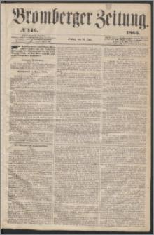 Bromberger Zeitung, 1863, nr 146