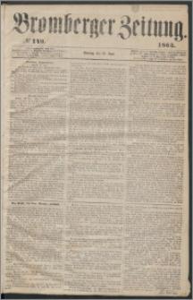 Bromberger Zeitung, 1863, nr 149