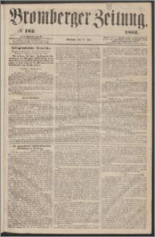 Bromberger Zeitung, 1863, nr 162