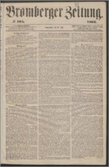 Bromberger Zeitung, 1863, nr 165