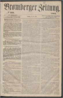 Bromberger Zeitung, 1863, nr 166