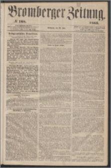 Bromberger Zeitung, 1863, nr 168