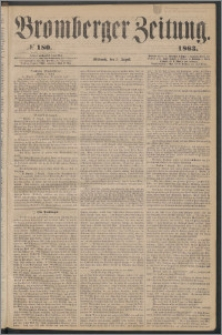 Bromberger Zeitung, 1863, nr 180