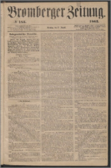 Bromberger Zeitung, 1863, nr 185