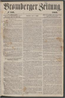 Bromberger Zeitung, 1863, nr 189