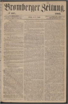 Bromberger Zeitung, 1863, nr 197