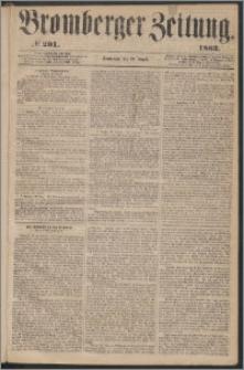 Bromberger Zeitung, 1863, nr 201