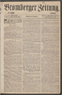 Bromberger Zeitung, 1863, nr 228