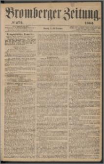 Bromberger Zeitung, 1863, nr 275