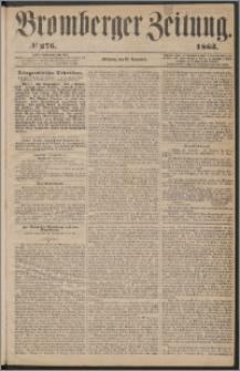 Bromberger Zeitung, 1863, nr 276