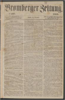 Bromberger Zeitung, 1863, nr 287