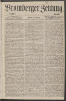 Bromberger Zeitung, 1863, nr 288