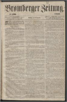 Bromberger Zeitung, 1863, nr 299