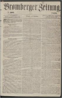 Bromberger Zeitung, 1863, nr 304
