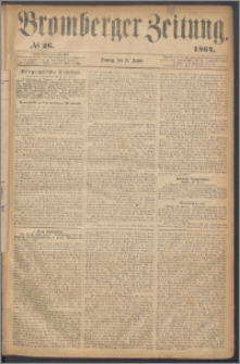 Bromberger Zeitung, 1864, nr 26