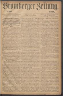Bromberger Zeitung, 1864, nr 36