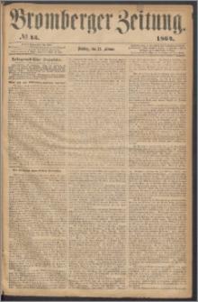 Bromberger Zeitung, 1864, nr 45