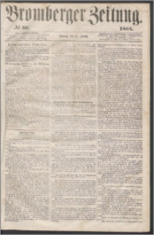Bromberger Zeitung, 1864, nr 50