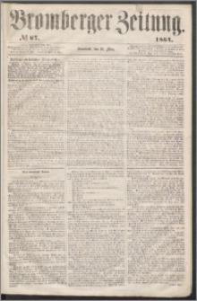 Bromberger Zeitung, 1864, nr 67